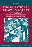 Organizational Communication for Survival: Making Work, Work (4th Edition)