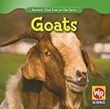 img - for Goats (Animals That Live on the Farm) book / textbook / text book