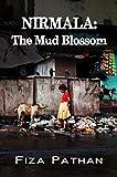 NIRMALA: The Mud Blossom