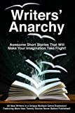 img - for Writers' Anarchy: A Short Story Anthology (Volume 1) book / textbook / text book