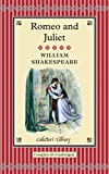 Romeo & Juliet (Collector's Library)
