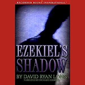 Ezekiel's Shadow Audiobook