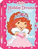 Strawberry Shortcake: Holiday Dreams Collection