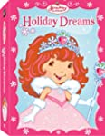 Strawberry Shortcake: Holiday Dreams...