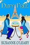 Duty Free (Romantic comedy set in Paris)