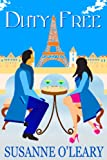img - for Duty Free (Romantic comedy set in Paris) book / textbook / text book