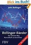 Bollinger B�nder: Der einfache Weg, K...