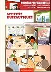 Activit�s bureautiques 1e Bac Pro Ges...