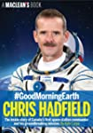 #GoodMorningEarth: Chris Hadfield (A...