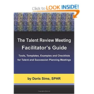Downloads The Talent Review Meeting Facilitator'S Guide: Tools, Templates, Examples and Checklists for Talent and Succession Planning Meetings ebook