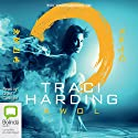 AWOL: Time Keeper Trilogy, Book 3 Audiobook by Traci Harding Narrated by Grant Cartwright