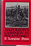 img - for Napoleon's campaign in Poland, 1806-7: A military history of Napoleon's first war with Russia, verified from unpublished official documents book / textbook / text book