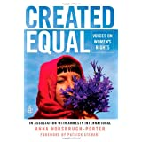 Created Equal: Voices on Women's Rightsby Anna Horsbrugh-Porter