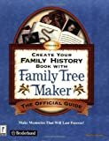 Create Your Family History Book with Family Tree Maker Version 8: The Official Guide