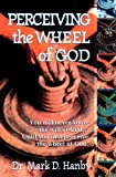 Perceiving the Wheel of God