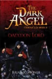 img - for Daemon Lord (The Dark Angel Chronicles) book / textbook / text book