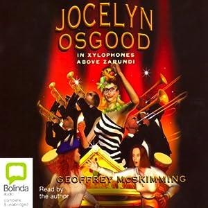 Jocelyn Osgood: In Xylophones Above Zarundi | [Geoffrey McSkimming]