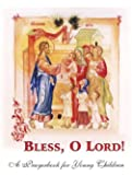 Bless, O Lord: A Prayerbook for Young Children