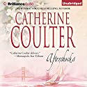 Aftershocks (       UNABRIDGED) by Catherine Coulter Narrated by Renee Raudman