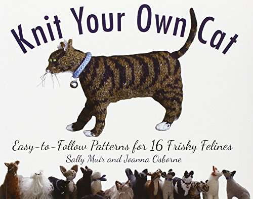 knit-your-own-cat-easy-to-follow-patterns-for-16-frisky-felines