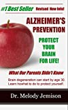 img - for ALZHEIMER'S PREVENTION Protect Your Brain for Life - What Our Parents Didn't Know book / textbook / text book