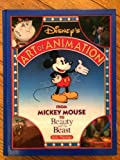 Disney's Art of Animation #1: From Mickey Mouse, To Beauty and the Beast