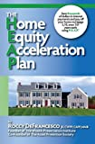 img - for The Home Equity Acceleration Plan (H.E.A.P) book / textbook / text book