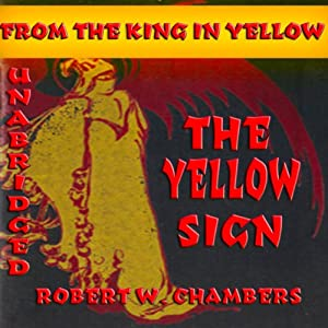 The Yellow Sign | [Robert W. Chambers]