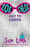 Zoe and Chloe: Out to Lunch Bk. 2 (0747582734) by SUE LIMB