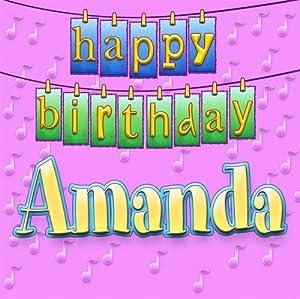 Happy Birthday Amanda - Happy Birthday Amanda - Amazon.com Music