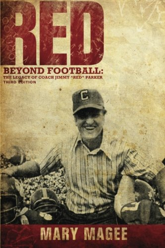 Red: Beyond Football: the Legacy of Coach Jimmy