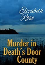 Murder in Death&#39;s Door County (An Annie Malone Mystery)