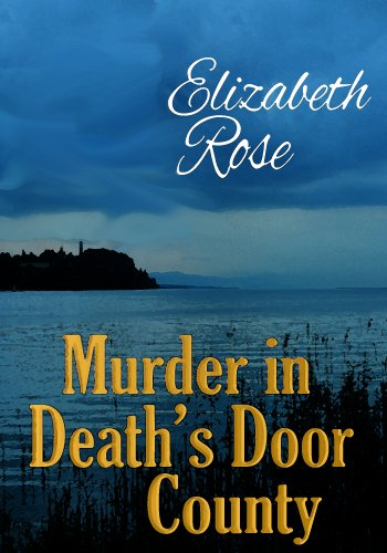 Murder in Death's Door County (An Annie Malone Cozy Mystery)