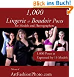 1,000 Lingerie and Boudoir Poses for...