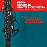 echange, troc Benny Goodman Quintet & Benny Goodman Orchestra - Benny Rides Again