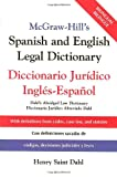McGraw-Hill&#39;s Spanish and English Legal Dictionary : Diccionario Juridico Ingles-Espanol
