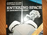 Entering Space: An Astronaut's Odyssey (0941434745) by Allen, Joseph P.