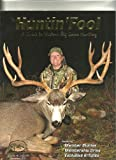 img - for The Huntin' Fool, A Guide to Western Big Game Hunting. Volume 16, Issue 11. November 2011 book / textbook / text book