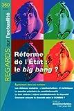 echange, troc Collectif - Réforme de l'Etat : le big bang (n.360 Avril 2010)
