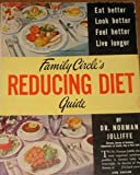 img - for FAMILY CIRCLE'S REDUCING DIET GUIDE Eat Better, Look Better, Feel Better, Live Longer book / textbook / text book