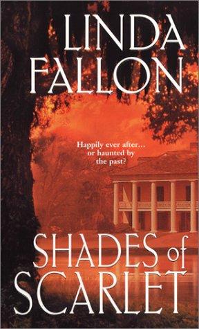 Shades of Scarlet, LINDA FALLON