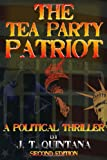 img - for The Tea Party Patriot: Second Edition book / textbook / text book