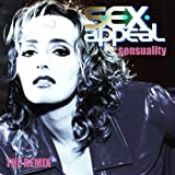 "Sensuality - The Remix Albumvon ""s.e.x.appeal"""