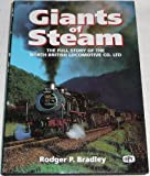 img - for Giants of Steam: Story of the North British Locomotive Co.Ltd.and Its Constituent Companies by Rodger P. Bradley (1995-06-19) book / textbook / text book