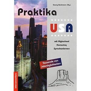 Praktika USA. Tausende von Jobmöglichkeiten mit Highschool, Homestay, Sprachenlernen