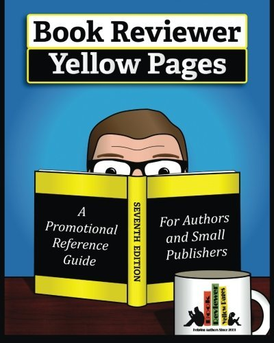 book-reviewer-yellow-pages-a-book-marketing-guide-for-authors-and-publishers-seventh-edition-2016