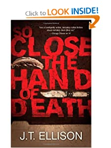 So Close the Hand of Death (Taylor Jackson) - J.T. Ellison