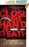 So Close the Hand of Death (A Taylor Jackson Novel)
