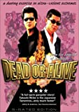 Dead or Alive (R-Rated Edition)