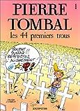 """Afficher """"Pierre Tombal n° 1 Les 44 premiers trous"""""""